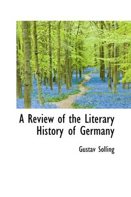 A Review of the Literary History of Germany by Gustav Solling