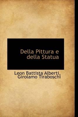 Della Pittura E Della Statua by Leon Battista Alberti