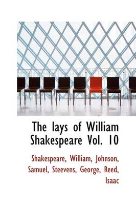 The Lays of William Shakespeare Vol. 10 by William Shakespeare