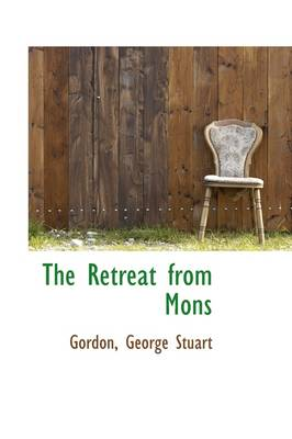 The Retreat from Mons by Gordon George Stuart
