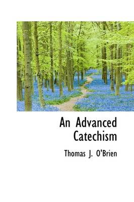 An Advanced Catechism by Thomas J (National Energy Technology Laboratory, USA) O'Brien