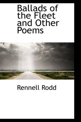 Ballads of the Fleet and Other Poems by Rennell Rodd