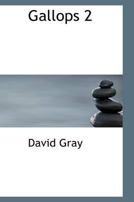 Gallops 2 by David (The Robert Gordon University) Gray