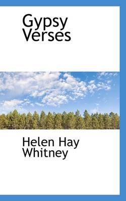 Gypsy Verses by Helen Hay Whitney
