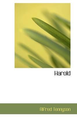 Harold by Lord Alfred, Baron Tennyson