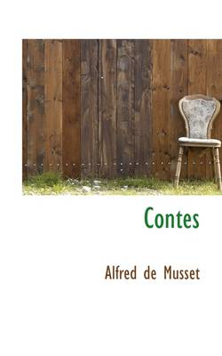 Contes by Alfred De Musset