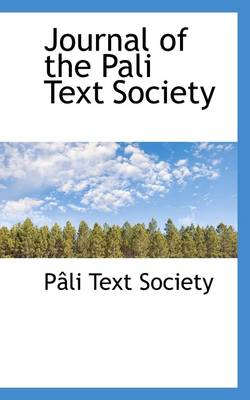 Journal of the Pali Text Society by Pali Text Society