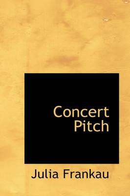 Concert Pitch by Julia Frankau
