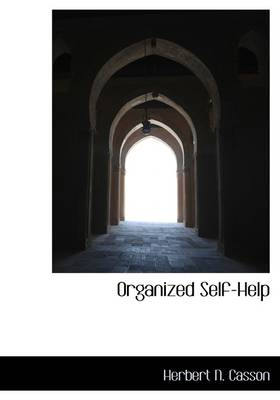 Organized Self-Help by Herbert Newton Casson