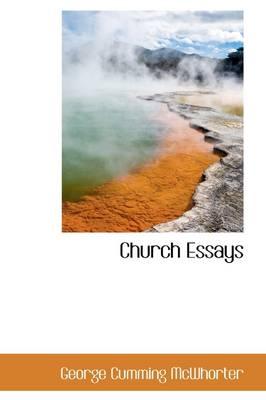 Church Essays by George Cumming McWhorter