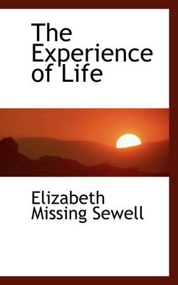 The Experience of Life by Elizabeth Missing Sewell