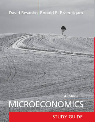 Microeconomics Study Guide by David Besanko, Ronald Braeutigam
