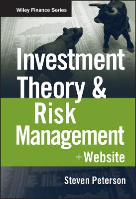 Investment Theory and Risk Management by Steven Peterson