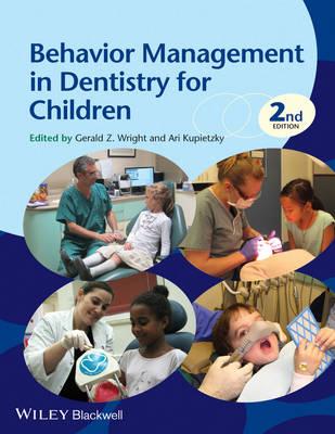 Behavior Management in Dentistry for Children by Gerald Z. Wright