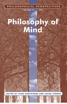 Philosophical Perspectives Philosophy of Mind by John Hawthorne
