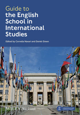 Guide to the English School in International Studies by Cornelia Navari