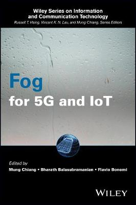 Fog for 5G and IoT by Mung Chiang
