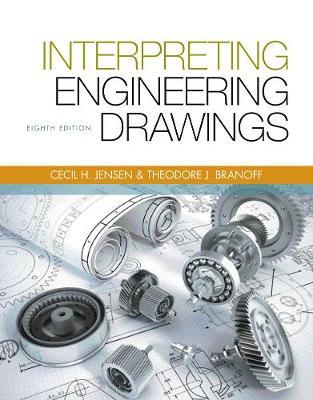 Interpreting Engineering Drawings by Ted (North Carolina State University) Branoff