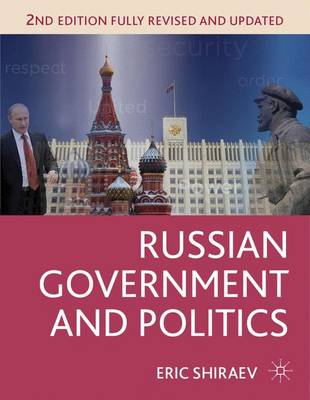 Russian Government and Politics by Eric Shiraev