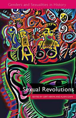 Sexual Revolutions by Gert Hekma
