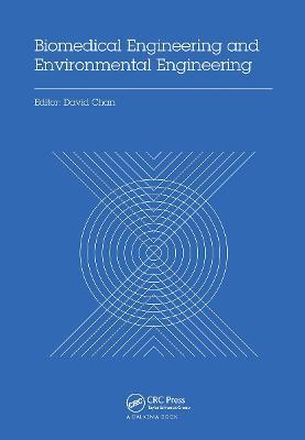 Biomedical Engineering and Environmental Engineering Proceedings of the 2014 2nd International Conference on Biomedical Engineering and Environmental Engineering (ICBEEE 2014), December 24-25, 2014, W by David (ACM Macau Chapter, Macau, P.R. China) Chan