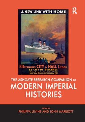 The Ashgate Research Companion to Modern Imperial Histories by Professor John Marriott