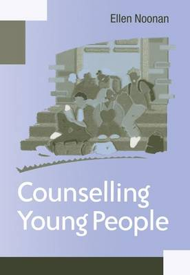Counselling Young People by MS Ellen Noonan