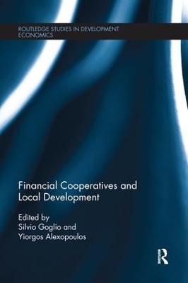 Financial Cooperatives and Local Development by Silvio Goglio