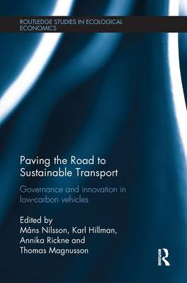 Paving the Road to Sustainable Transport Governance and innovation in low-carbon vehicles by Mans Nilsson