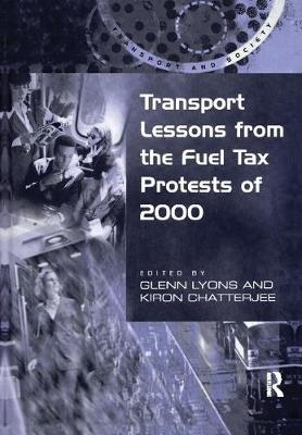Transport Lessons from the Fuel Tax Protests of 2000 by Kiron Chatterjee