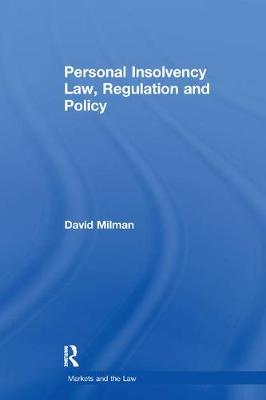 Personal Insolvency Law, Regulation and Policy by David Milman