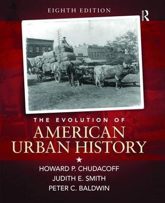 The Evolution of American Urban Society by Howard P. Chudacoff