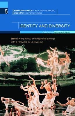 Identity and Diversity Celebrating Dance in Taiwan by Yunyu Wang