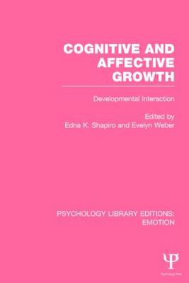 Cognitive and Affective Growth Developmental Interaction by Evelyn Weber