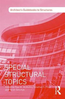 Special Structural Topics by Paul W. (University of Utah, Salt Lake City, Utah) McMullin