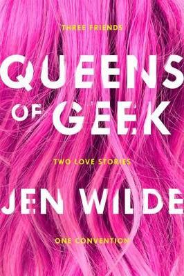 Book Cover for Queens of Geek by Jen Wilde