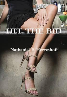 Hit the Bid by Nathaniel F. Herreshoff