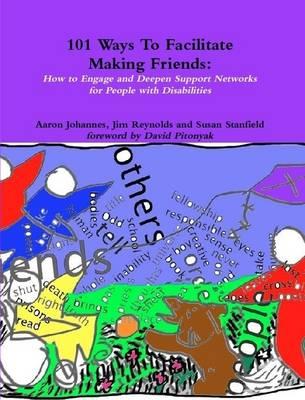 101WaysToFacilitateMakingFriends by Aaron Johannes