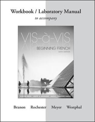 Workbook/Laboratory Manual to accompany Vis-a-vis by Myrna Bell Rochester