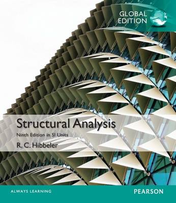 Structural Analysis in SI Units by Russell C. Hibbeler