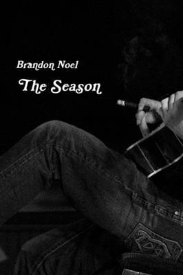 The Season by Brandon Noel