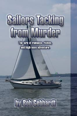 Sailors Tacking from Murder by Bob Gebhardt