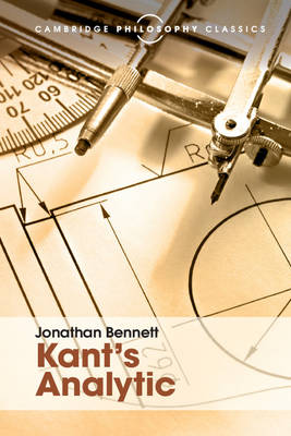 Kant's Analytic by Jonathan Bennett