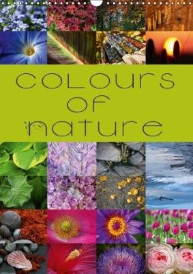 Colours of Nature / UK-Version 2018 Explore the Wonderful Coulours of Nature in 24 Stunning Photographs by Martina Cross