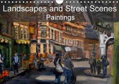 Landscapes and Street Scenes Paintings 2018 Landscapes and Street Scenes, Primarily Based in the UK by Chris Scott