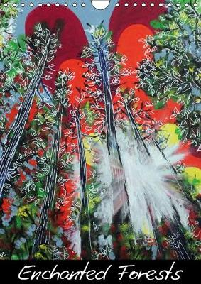 Enchanted Forests 2018 Unique, Bright and Painted Views of Trees in All Their Glory by Laura Hol