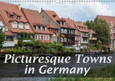 Picturesque Towns in Germany 2018 Beautiful Buildings in Germany by Thomas Becker
