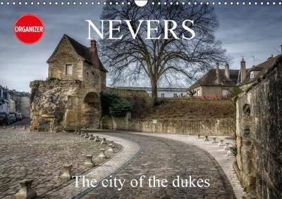Nevers 2018 The City of the Dukes by Alain Gaymard