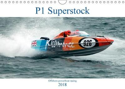 P1 Superstock 2018 P1 Superstock Powerboats in Action. by Terry Hewlett