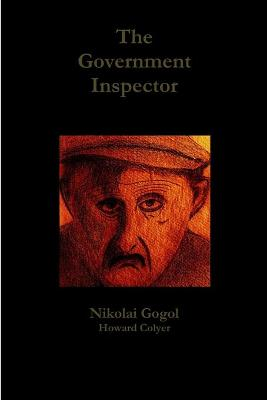 an expose of abused police and military officers in the government inspector a play by nikolai gogol
